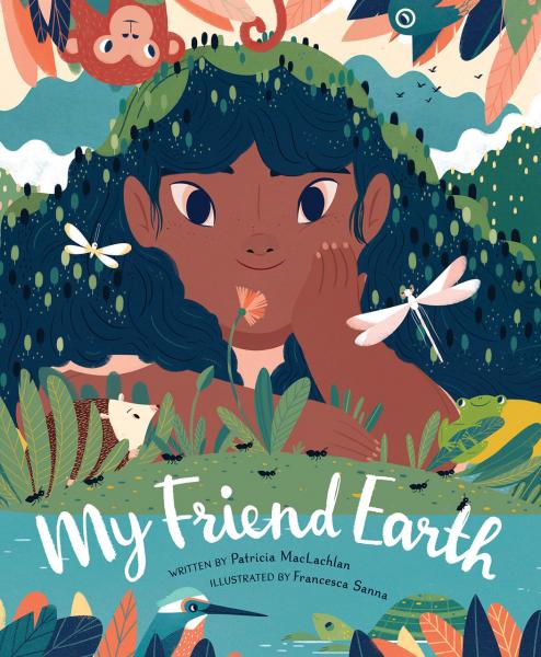 Librio Library 12 - My Friend Earth - Francesca Sanna, Patricia MacLachlan