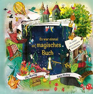 Ein Märchenbuch umgeben von vielen zauberhaften Dingen