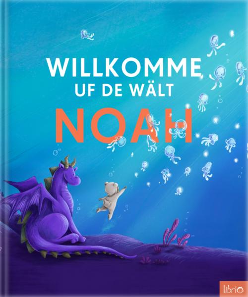 """Geschenk zur Geburt: Buch """"Willkomme uf de Wält"""""""