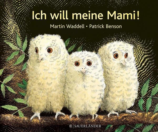 Cover: Ich will meine Mami! (Martin Wadell und Patrick Benson)