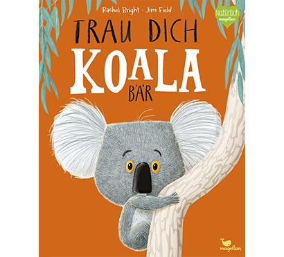 """Cover """"Trau dich, Koalabär"""": Ein Koala klammert sich am Baum fest"""